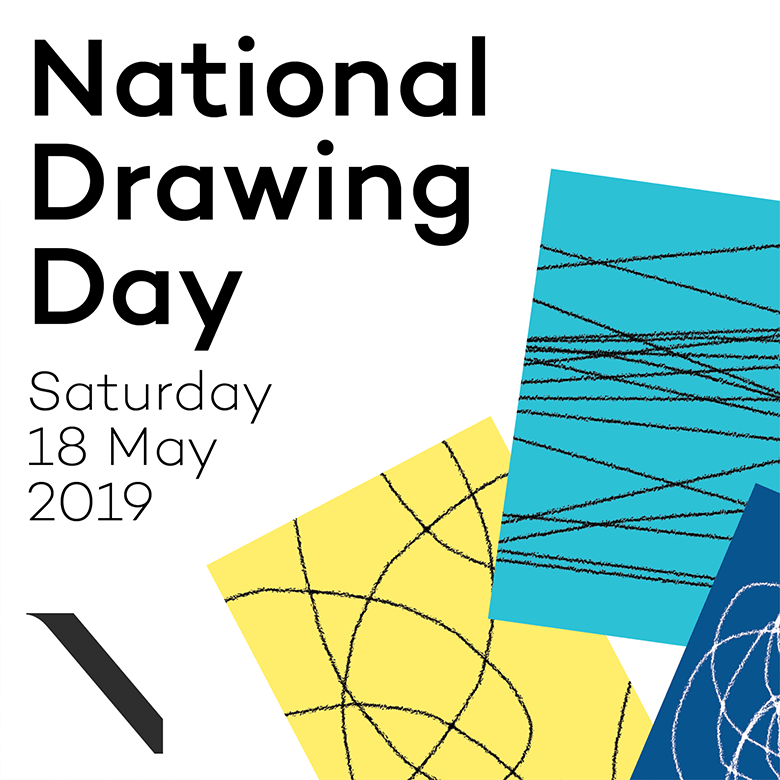 Poster for National Drawing Day. Text reads National Drawing Day Saturday 18 May 2019.