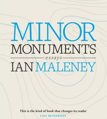 The cover of the book Minor Monuments, by Ian Maleney